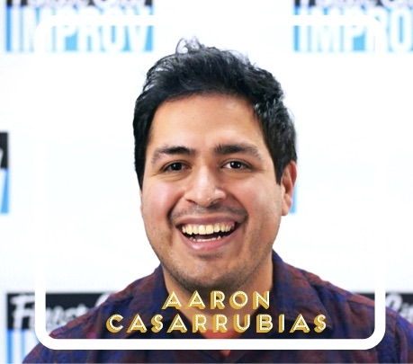 Finding freedom and friends in improv with Aaron Casarrubias